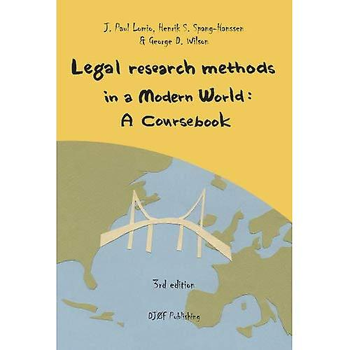 Legal Research Methods in a Modern World  A Coursebook