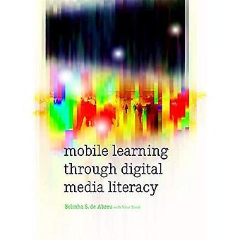 Mobil læring gjennom Digital Media Literacy (nye Literacies og Digital Epistemologies)