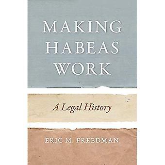 Habeas työnteon: Oikeushistorian