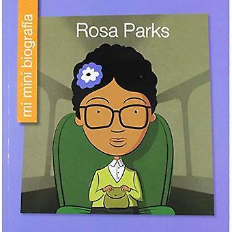 Rosa Parks Sp (Mi Mini Biograf un (mon Itty-Bitty Bio): ma bibliothèque au début)