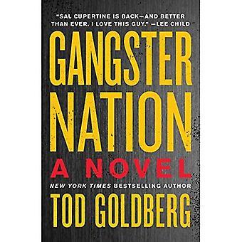Gangster Nation: A Novel
