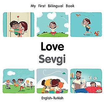 My First Bilingual Book-Love (English-Turkish) (My First Bilingual Book) [Board book]