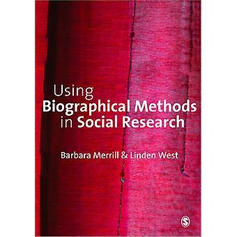 Biographische Methoden in der Sozialforschung von Merrill & Barbara