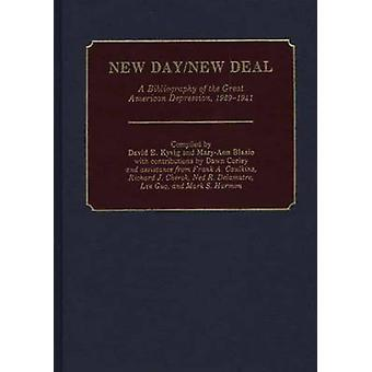 New DayNew Deal A Bibliography of the Great American Depression 19291941 by Kyvig & David E.