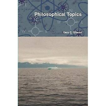 Filosofiske emner af Gibson & Gary C.