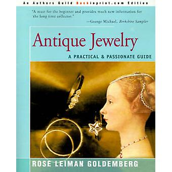 Antique Jewelry A Practical  Passionate Guide by Goldemberg & Rose Lieman