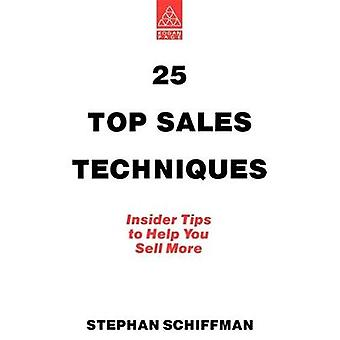 25 Top Sales Techniques by Schiffman & Stephan