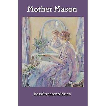 Mother Mason by Aldrich & Bess Streeter