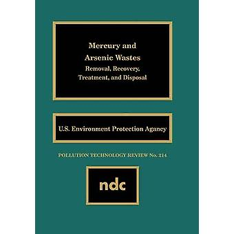 Mercury and Arsenic Wastes For a Very Large Scale Integration by United State Environmental Protection Ag