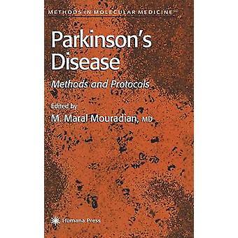 Parkinsons sjukdom metoder och protokoll av Mouradian & Maral M.