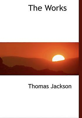 The Works by Jackson & Thomas