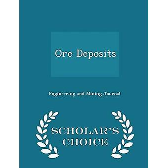 Minerai dépôts Scholars Choice édition par Engineering and Mining Journal