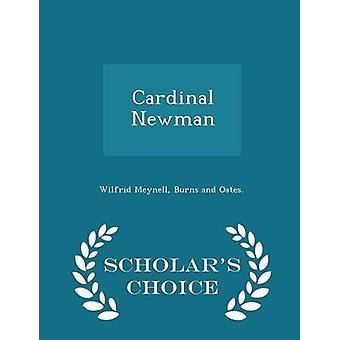 Meynell ・ ウィルフリッドによって枢機卿ニューマン学者チョイス版