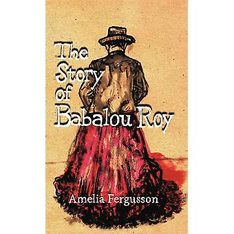 Historien om Babalou Roy av Fergusson & Amelia