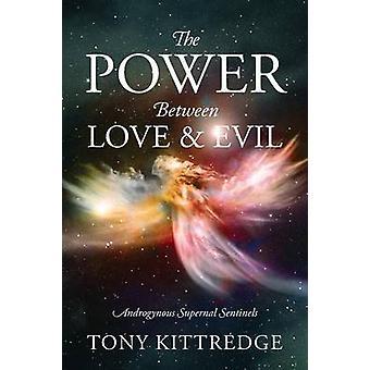 Magt mellem kærlighed onde androgyne himmelsk Sentinels af Kittredge & Tony