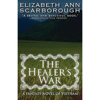 Healers War by Scarborough & Elizabeth Ann
