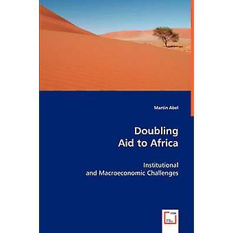 Duplicar la ayuda a África por Abel y Martin