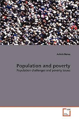 Population and poverty by Barua & Ashish
