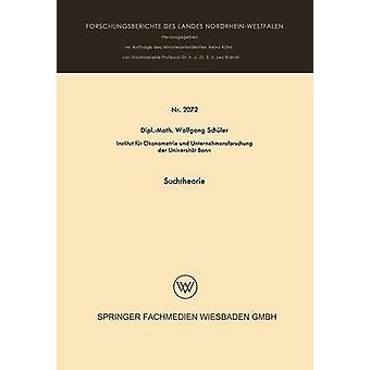 Suchtheorie Schler & ヴォルフガング