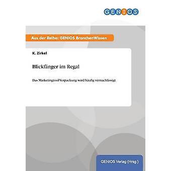 Blickfnger im Regal door Zirkel & K.