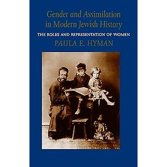 Gender and Assimilation in Modern Jewish History - The Roles and Repre