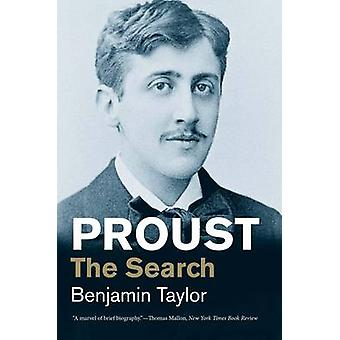 Proust - The Search by Benjamin Taylor - 9780300224283 Book