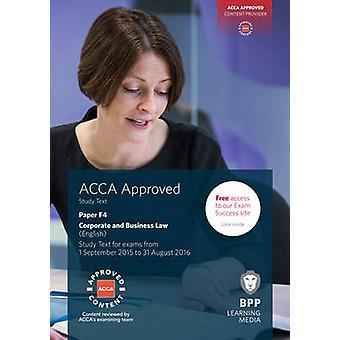 ACCA F4 Corporate and Business Law (English) - Study Text by BPP Learn