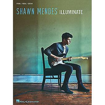 Shawn Mendes - Illuminate by Shawn Mendes - 9781495078781 Book