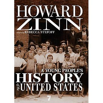 A Young People's History of the United States by Howard Zinn - 978158