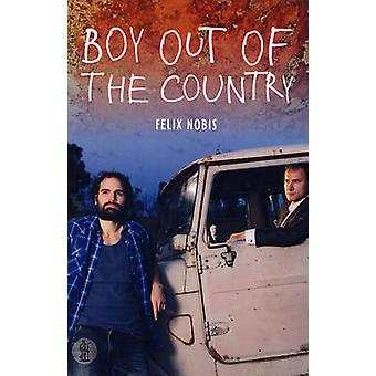 Boy Out of the Country by Felix Nobis - 9781925005806 Book