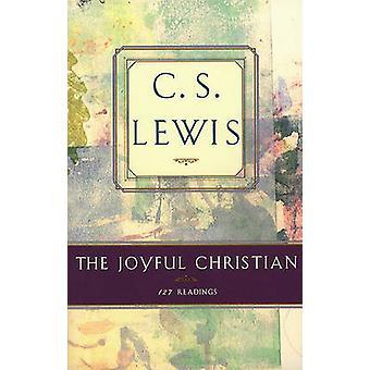 The Joyful Christian - 127 Readings (Touchstone ed) by C. S. Lewis - 9