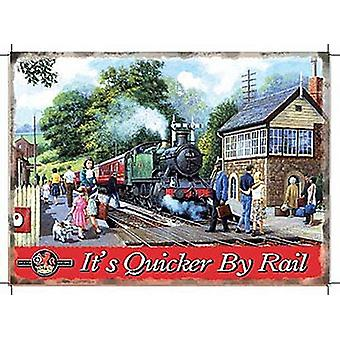 It's Quicker By Rail large Steel Sign  (og 4030)