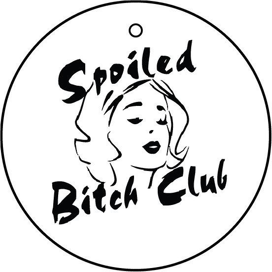Spoiled Bitch Club Car Air Freshener