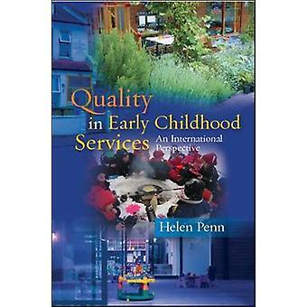 Kwaliteit in de vroege kindertijd diensten een internationale Persp door Helen Penn