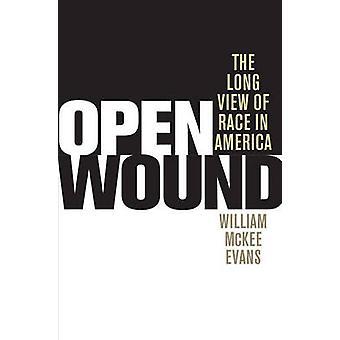 傷口 - ウィリアム ・ マッキー ・ エヴァンスによってアメリカでのレースの長い目で見る-