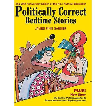 Politiek correcte Bedtime Stories door James Finn Garner - 9780285640