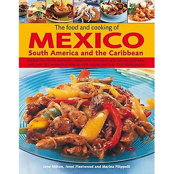 The Food and Cooking of Mexico - South America and the Caribbean - Exp