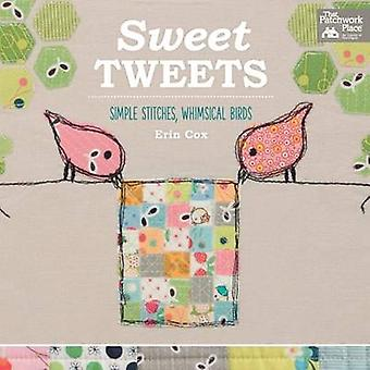 Sweet Tweets - Simple Stitches - Whimsical Birds by Erin Cox - 9781604