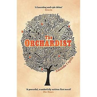 Die Orchardist von Amanda Coplin - 9781780222745 Buch