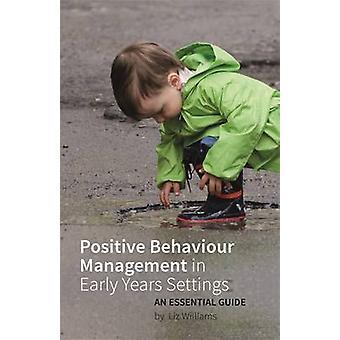 Beheer van het positieve gedrag in vroege jaren instellingen - een essentiële G