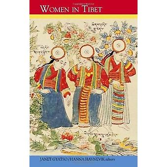 Women in Tibet - Past and Present by Janet Gyatso - Hanna Havnevik -