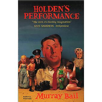 Holden's Performance by Murray Bail - 9781860465925 Book