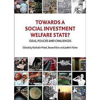 ¿Hacia un estado de Bienestar Social de la inversión? -Ideas - políticas y Chal