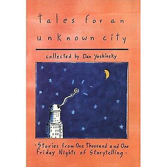 Contes pour une ville inconnue par Dan Yashinsky - livre 9780773509535