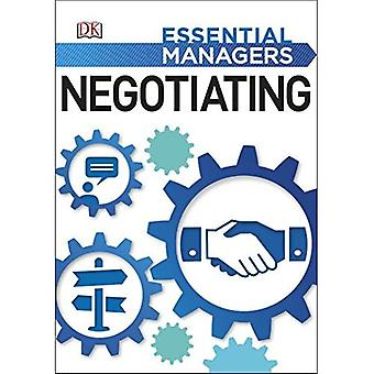Negotiating (Essential Managers)
