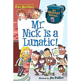 Mr Nick är en galning! (Min konstigaste skola)