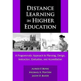 Distansutbildning i högre utbildning: en programmatisk strategi för planering, Design, undervisning, utvärdering och ackreditering
