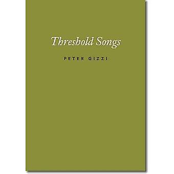 Threshold Songs (Wesleyan Poetry)