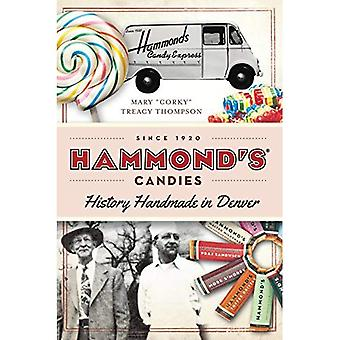 Hammond's Candies: History Handmade in Denver (American Palate)