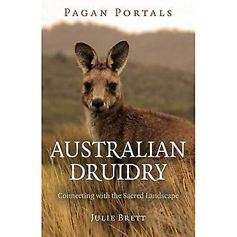 Pagan Portals - Australian�Druidry: Connecting with the�Sacred Landscape